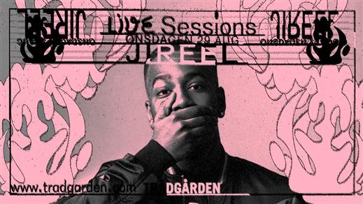 Bild för Live Sessions: Jireel, 2018-08-29, Trädgården
