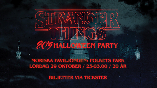 Bild för Stranger Things 80's Halloween Party, 2016-10-29, Moriska Paviljongen
