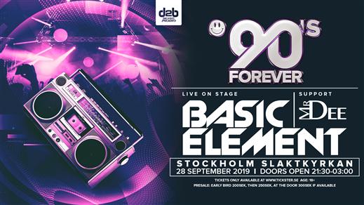 Bild för 90's Forever x Basic Element x Slaktkyrkan, 2019-09-28, Slaktkyrkan