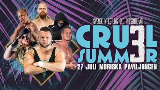 Bild för Cruel Summer 3/Wrestling!, 2019-07-27, Moriska Paviljongen