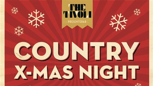 Bild för COUNTRY X-MAS NIGHT, 2016-12-27, The Tivoli