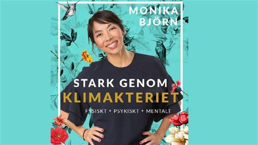 Bild för STARK GENOM KLIMAKTERIET - MONIKA BJÖRN 16/1, 2020-01-16, Hebeteatern, Folkets Hus Kulturhuset