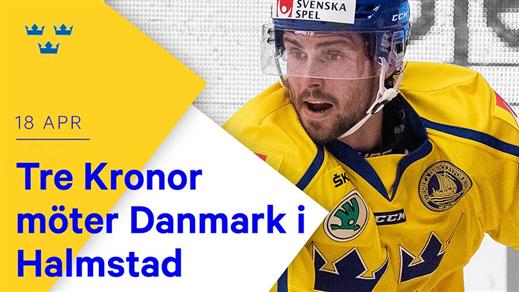 Bild för Landskamp Tre Kronor - Danmark, 2020-04-18, Halmstad Arena