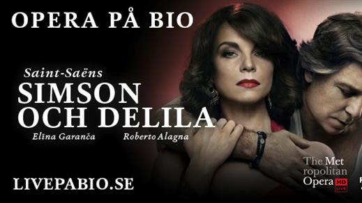 Bild för Simson och Delila – The Met Live HD, 2018-10-20, Kulturhuset i Svalöv