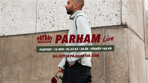 Bild för Payday Uppsala / PARHAM Live / Flustret 15 Nov, 2019-11-15, Flustret