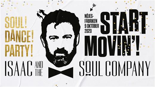 Bild för Isaac And The Soul Company, 2020-10-09, Nöjesfabriken