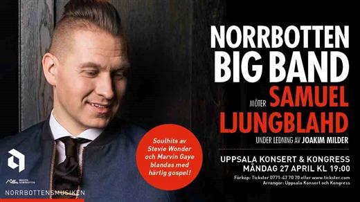 Bild för Samuel Ljungblahd & Norrbotten Big Band, 2020-04-27, UKK - Stora salen