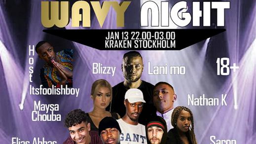 Bild för WAVY NIGHT INSTÄLLT, 2018-01-13, Kraken Rökerigatan 1D