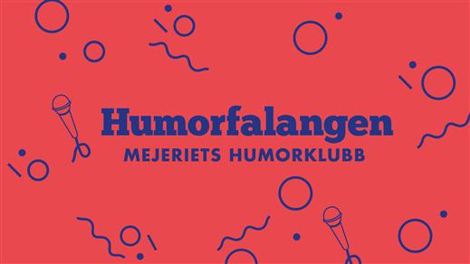 Bild för Humorfalangen, 2020-02-13, Mejeriet