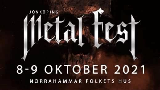 Bild för Jönköpings Metal Fest 2021 8-9 okt., 2021-10-08, Norrahammar Folkets Hus