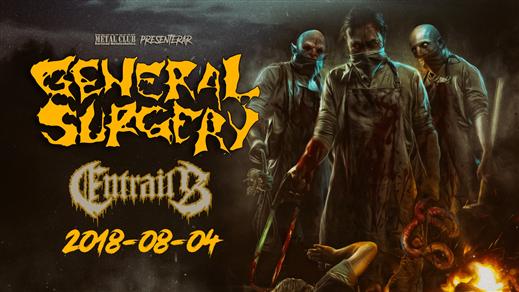 Bild för General Surgery + Entrails (a)LIVE!, 2018-08-04, Metal Clüb