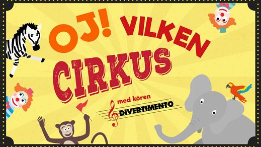 Bild för Familjelördag - OJ! VILKEN CIRKUS 16:00, 2017-03-18, Landskrona Teater