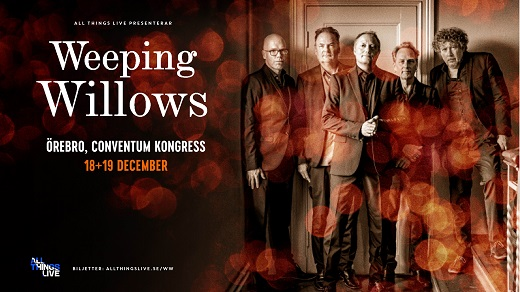 Bild för Weeping Willows, 2021-12-18, Conventum Kongress
