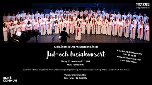 Bild för Midgårdskolans Jul och Luciakonsert 13/12, 2016-12-13, Idun, Umeå Folkets Hus