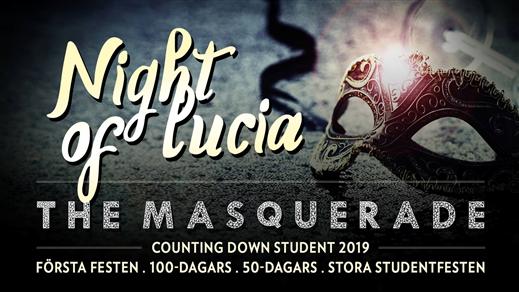 Bild för Night Of Lucia - The Masquerade, 2018-12-13, Nöjesfabriken