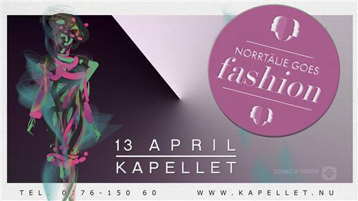 Bild för Norrtälje Goes Fashion, 2018-04-13, Kapellet i Norrtälje
