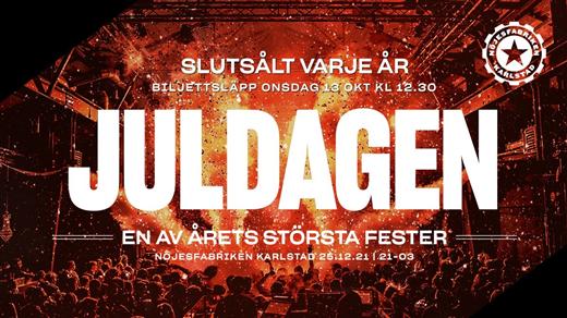 Bild för JULDAGEN 2021, 2021-12-25, Nöjesfabriken