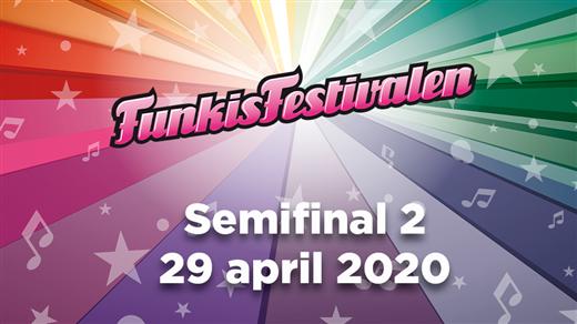 Bild för Funkisfestivalen 2020 – Semifinal 2, 2020-04-29, Nalen