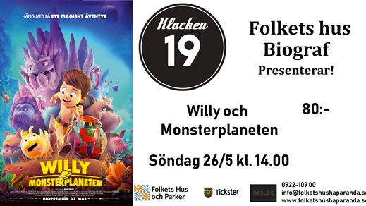 Bild för Willy & Monsterplaneten (Sv. tal), 2019-05-26, Biosalongen Folkets Hus