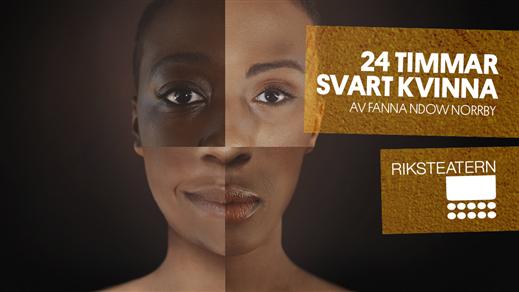 Bild för 24 timmar Svart Kvinna, 2019-03-02, Söderhamns Teater