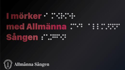 Bild för Konsert i mörker med Allmänna Sången - lör 18.30, 2019-03-30, Slottsbiografen
