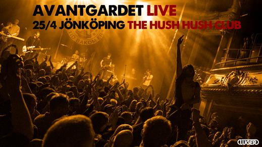 Bild för Avantgardet & Memoria på The Hush Hush Club!, 2021-04-23, Sofiehof Underjord