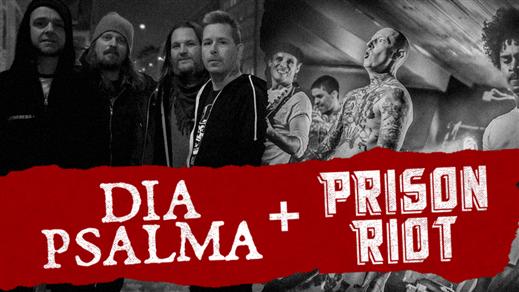 Bild för Dia Psalma + Prison Riot, 2019-04-26, Frimis Salonger Örebro
