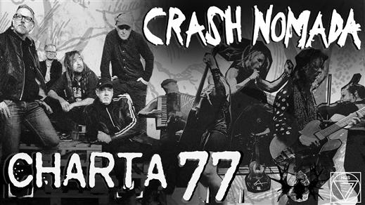 Bild för CHARTA 77 och CRASH NOMADA, 2020-03-28, Hus 7