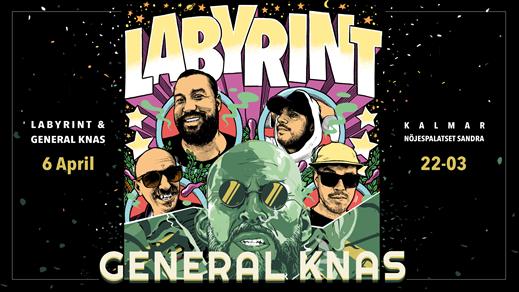 Bild för General Knas & Labyrint, 2019-04-06, Nöjespalatset Sandra