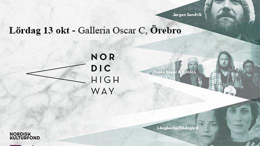 Bild för Nordic Highway, Nordisk festival, 2018-10-13, Galleria Oscar C