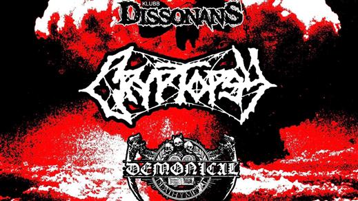 Bild för Klubb Dissonans: Cryptopsy(can) + Demonical, 2019-05-11, Sofiehof Underjord