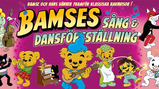 Bild för BAMSES Sång- och Dansföreställning 14:00, 2018-05-20, Conventum Kongress