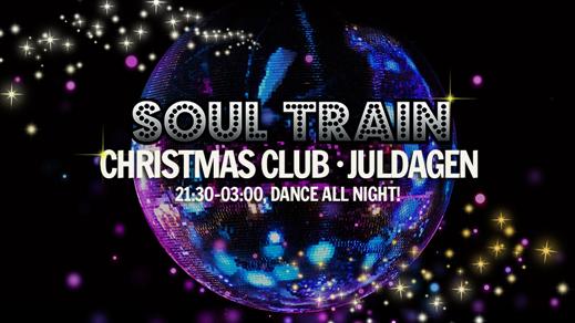 Bild för SOUL TRAIN - JULDAGEN, 2018-12-25, Birgerjarl Nattklubb