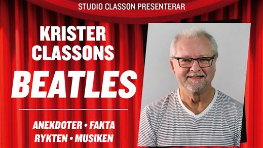 Bild för KRISTER CLASSONS BEATLES, 2021-10-08, Arena Varberg,Nöjeshallen