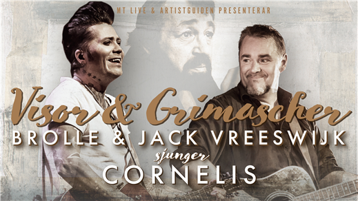 Bild för JACK VREESWIJK & BROLLE SJUNGER CORNELIS, 2021-09-17, Konserthusteatern