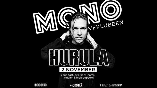 Bild för Klubb Mono: Hurula, 2019-11-02, Frimis Salonger Örebro