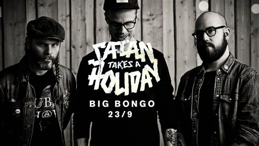 Bild för Big Bongo, Satan Takes A Holiday, 2016-09-23, Bongo Bar
