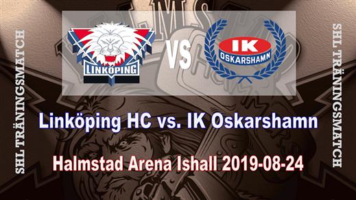 Bild för Linköpings HC - IK Oskarshamn Träningsmatch, 2019-08-24, Halmstad Arena