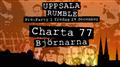 Uppsala Rumbles Pre-Party Charta 77 & Björnarna