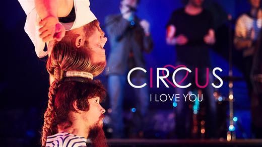 Bild för Circus I Love You, 2018-09-15, Kasernplan