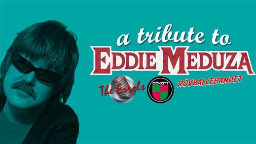 Bild för A tribute to Eddie Meduza på Liljan, 2017-02-17, Liljan