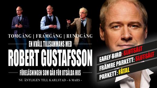 Bild för Tomgång, Framgång, Rundgång med Robert Gustafsson, 2019-03-06, Mässhallen