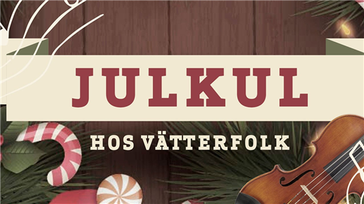 Julkul hos vätterfolk - Kulturhuset Spira - Jönköping - 5 december 2020