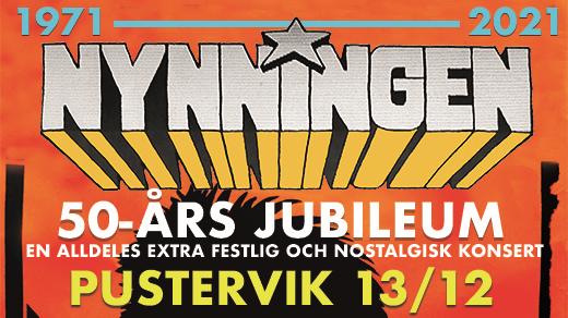 Bild för NYNNINGEN - 50 ÅR!!!, 2021-12-13, Pustervik