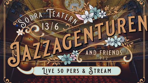Bild för Jazzagenturen & Friends pt. 2, 2021-06-13, Södra Teaterns alla scener