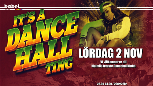 Bild för Bonanza x It's a Dancehall Ting - 2 november, 2019-11-02, Babel