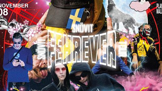 Bild för Snövit: FEHrever Tour 2019 - Malmö, Plan B, 2019-11-08, Plan B - Malmö