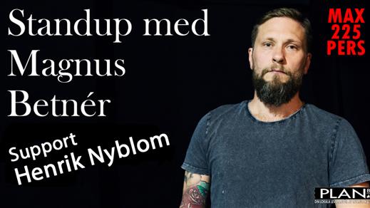 Bild för Standup med Magnus Betnér + Support Henrik Nyblom, 2021-12-01, Plan B