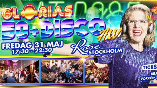 Bild för Glorias 50+ DISCO AW Stockholm 31 maj 2019, 2019-05-31, Rose Club