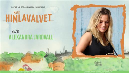Bild för Alexandra Jardvall, 2021-08-25, Kafé Himlavalvet